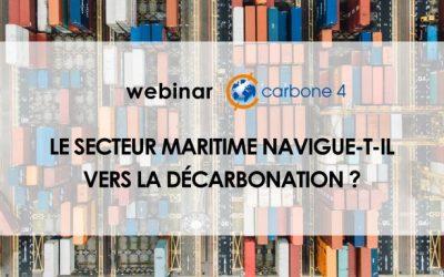 Webinar : Le secteur maritime navigue-t-il vers la décarbonation ?